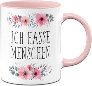 Ich Hasse Menschen Tasse mit Spruch lustig - Kaffeetasse rosa blumig