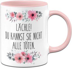 Tasse mit Spruch Lächle Du Kannst sie Nicht alle töten - Kaffeetasse lustig
