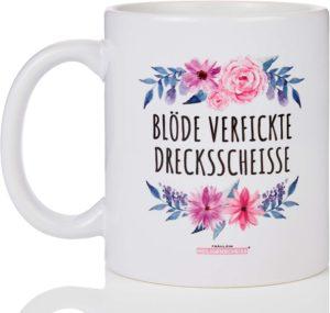 Fräulein Heiligenscheiss® Blöde verfickte Drecksscheisse | Blumenmotiv | Tasse mit Spruch - einfarbig weiß blumig