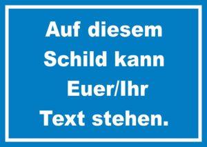 Schild mit Wunschtext in blau